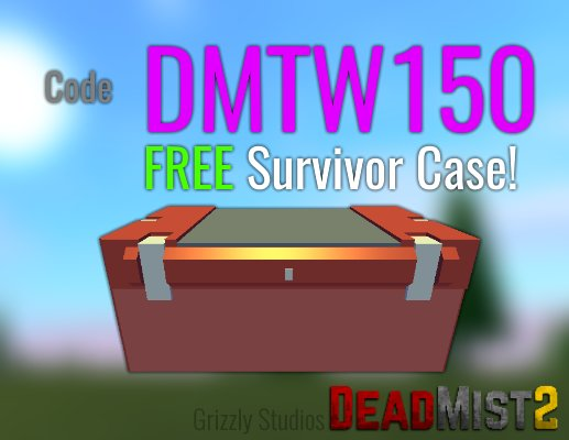 Roblox Codes Survivor Grizzly Studios On Twitter Get A Free Survivor Case In Deadmist 2 For A Limited Time Code Expires Tomorrow Evening