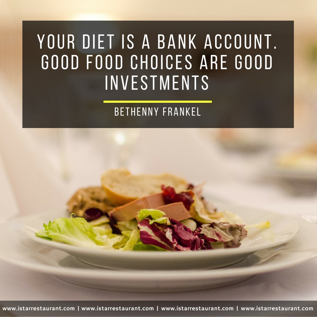 Istar Restaurant On Twitter Your Diet Is A Bank Account Good