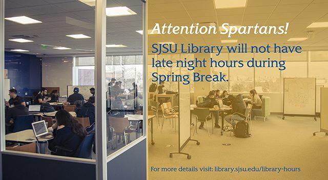 sjsu king library on twitter it s spring break spartans sjsu