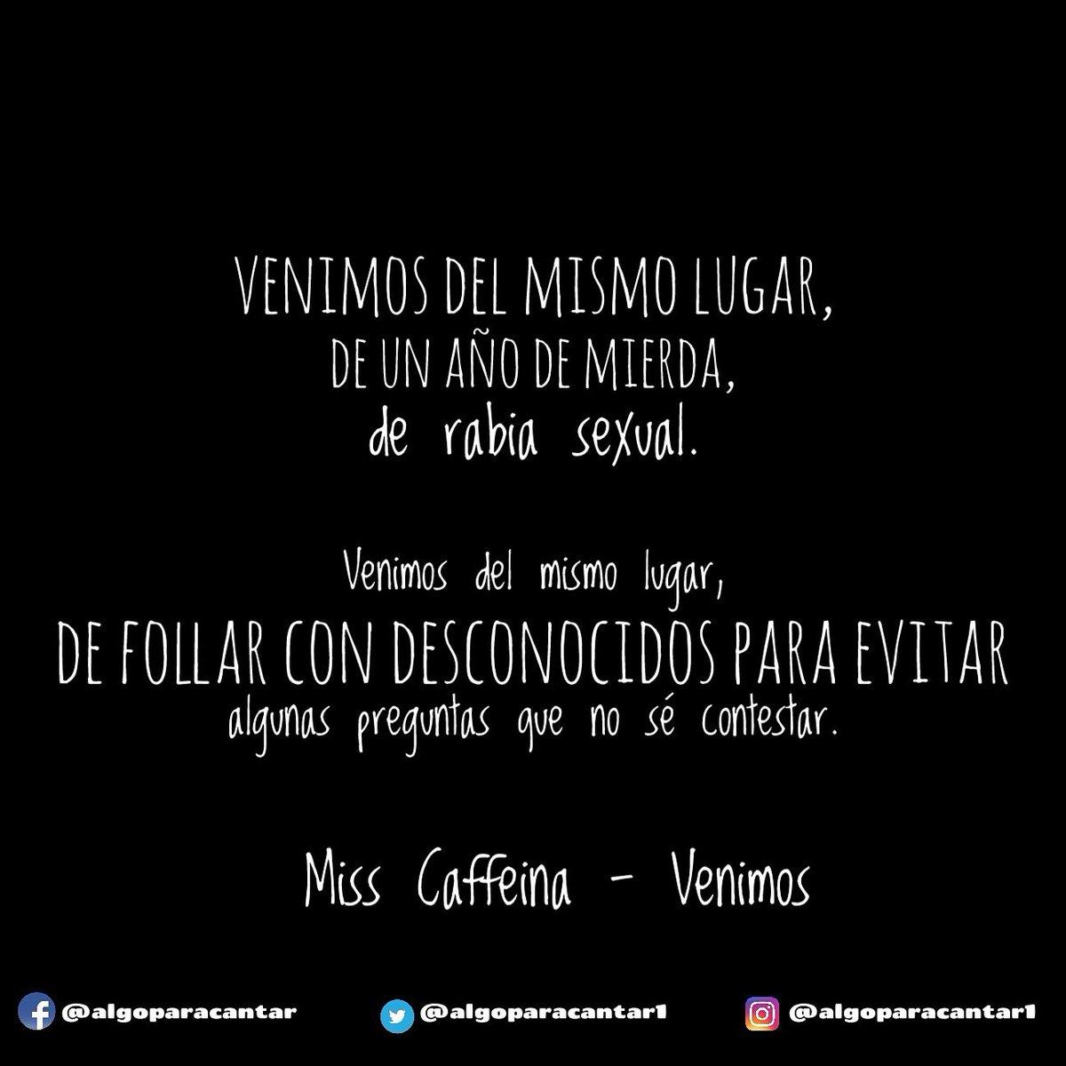 Algo Para Cantar на твитеру Frases Misscaffeina Venimos