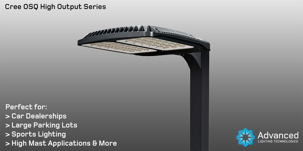 Advanced Lighting On Twitter The Cree Osq High Output Series Led