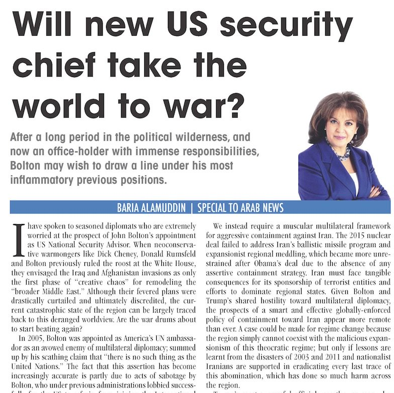 OP-ED: Those who want to see #Iran challenged and contained should not rush to applaud #Bolton's appointment. He was an architect of the 2003 #IraqWar, and the consequences of a new regional conflict could be similarly horrific, writes Baria Alamuddin https://t.co/nySzLPyoR6