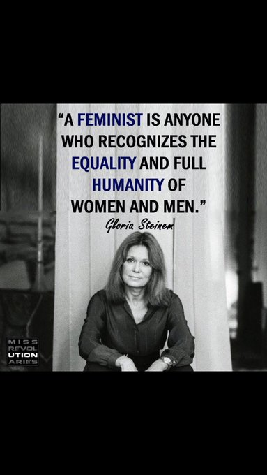 Happy 84th birthday to Gloria Steinem, a leader in the Womens Rights Movement