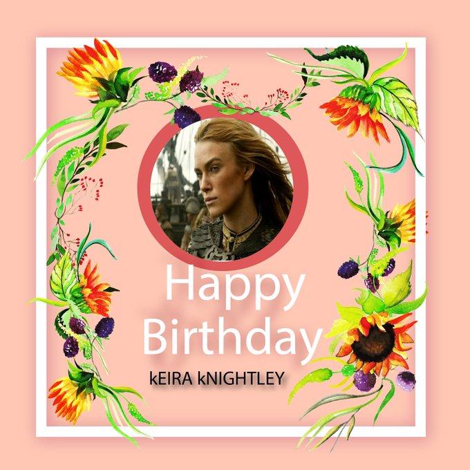 Happy birthday to keira knightley