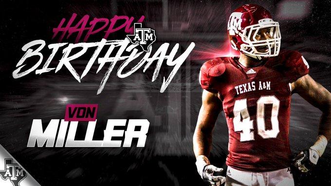 join us in wishing Von Miller a Happy Birthday!   Happy Birthday,