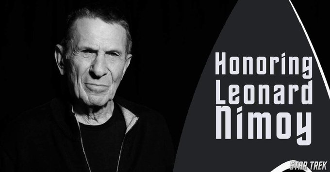 Happy Birthday Leonard Nimoy, and Although late, to also.