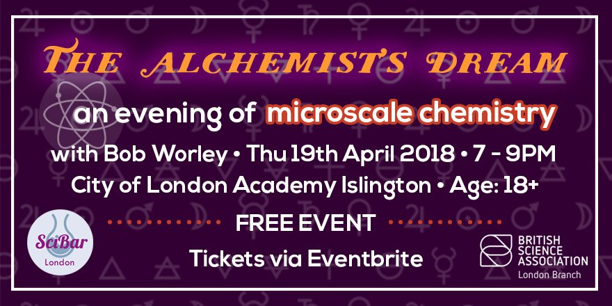 Get ready for our next #Scibar event!  The Alchemists&#39; Dream-An evening of #microscale #chemistry - Thu 19 April at 7pm - Speaker: Bob Worley @UncleBo80053383 @CLEAPSS  Info and free tickets  https:// bit.ly/2GfMCSw  &nbsp;   @BritSciAssoc @ImperialSpark #ScienceLondon<br>http://pic.twitter.com/n8JWrZRHkP