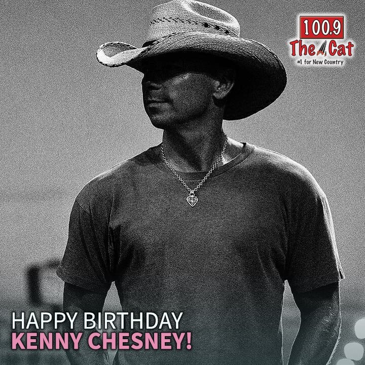 Happy birthday Kenny Chesney!