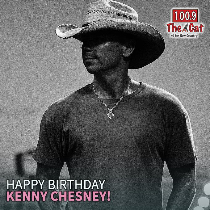 Happy birthday Kenny Chesney!