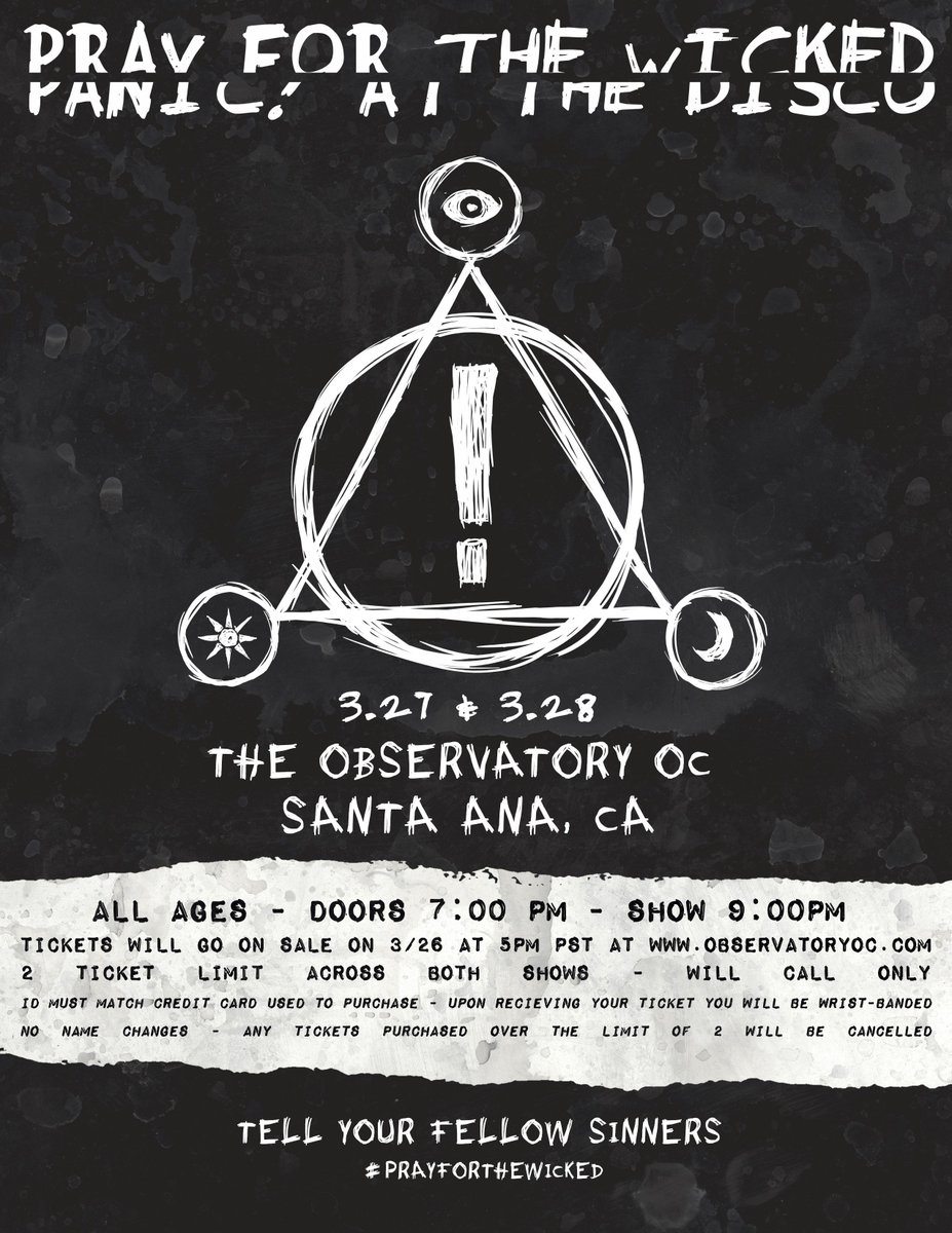 Panic At The Disco On Twitter Hey OC See You Tomorrow Wednesday Night ObservatoryOC Doing This One A Lil Differently Tickets For Both