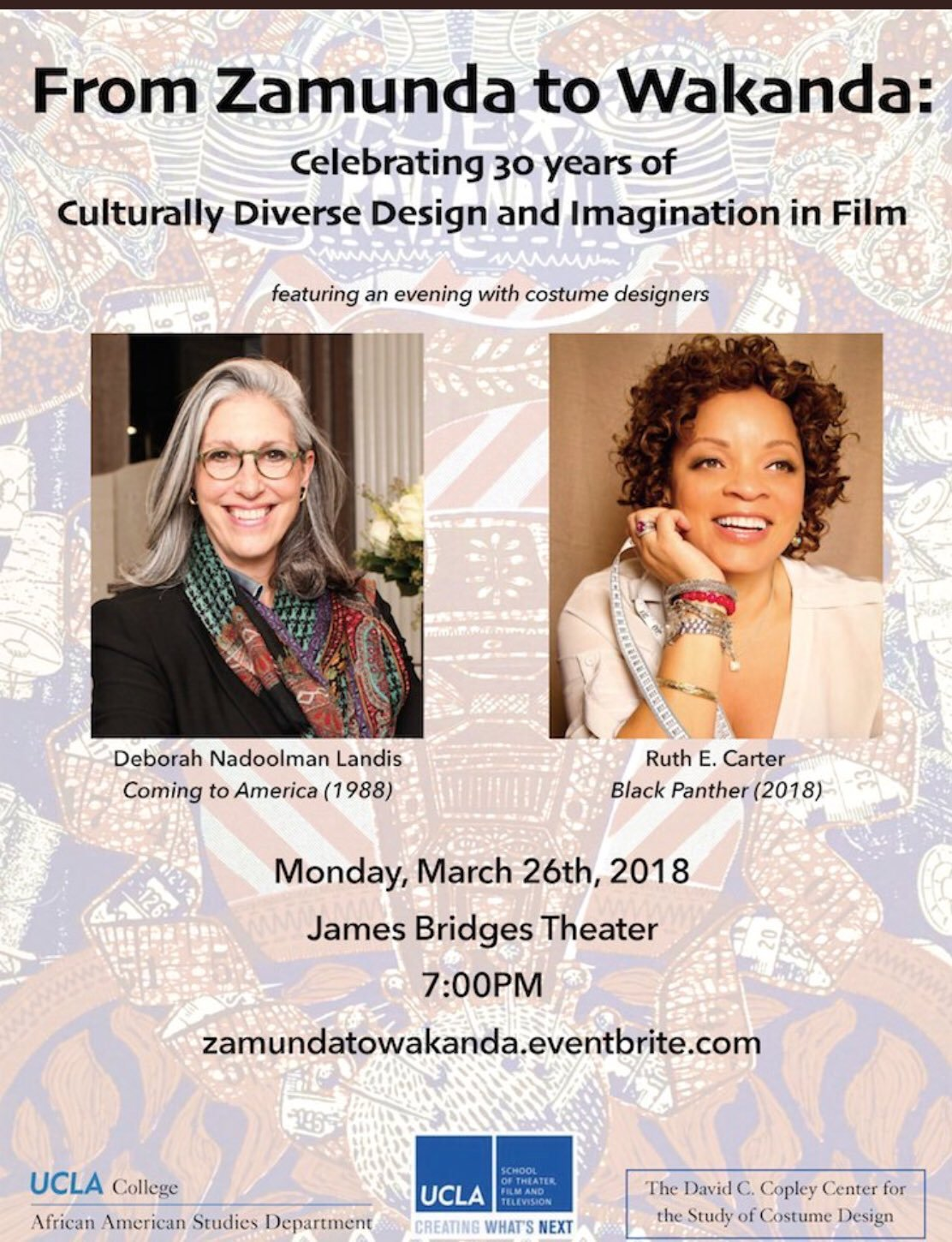 Tananarive Due On Twitter Tonight I M Co Moderating An Event At Ucla With My Department Chair Manthonyhunter From Zamunda To Wakanda A Conversation With Blackpanther Costume Designer Ruth E Carter Coming