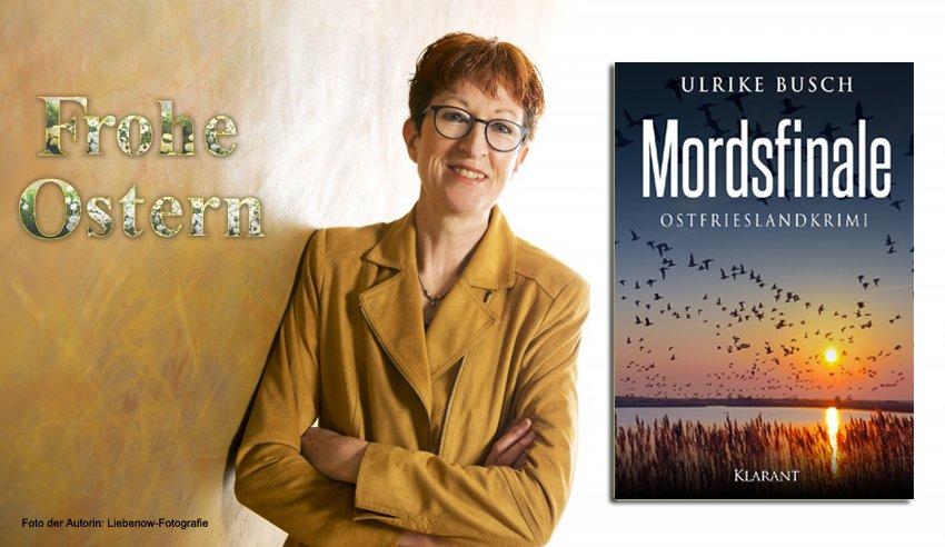 """#Buchtipp """"Mordsfinale""""  #Krimiautorin #UlrikeBusch kann sich freuen:  Ihr #Ostfrieslandkrimi """"Mordsfinale"""" ist ganz weit vorn in den #Bestsellerlisten auf #Amazon! Das wird ein tolles Oster-#Lesefest!  http://amzn.to/2t7dy4C http://bit.ly/2HVApmS  #Ostfriesland #Ostern #lesen"""