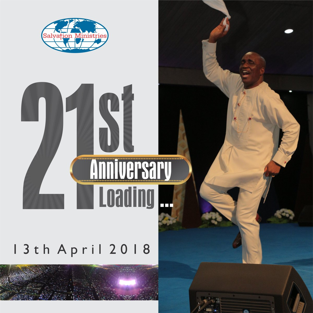 Hallelujah! OUR 21ST ANNIVERSARY IS DRAWING CLOSER! Salvation Ministries started on the 13th of April 1997 at plot 35 Birabi Street GRA 1 PHC, with 34 members, but today, God has done more than we can say! Join us to celebrate our 21st Anniversary on April 13th, 2018