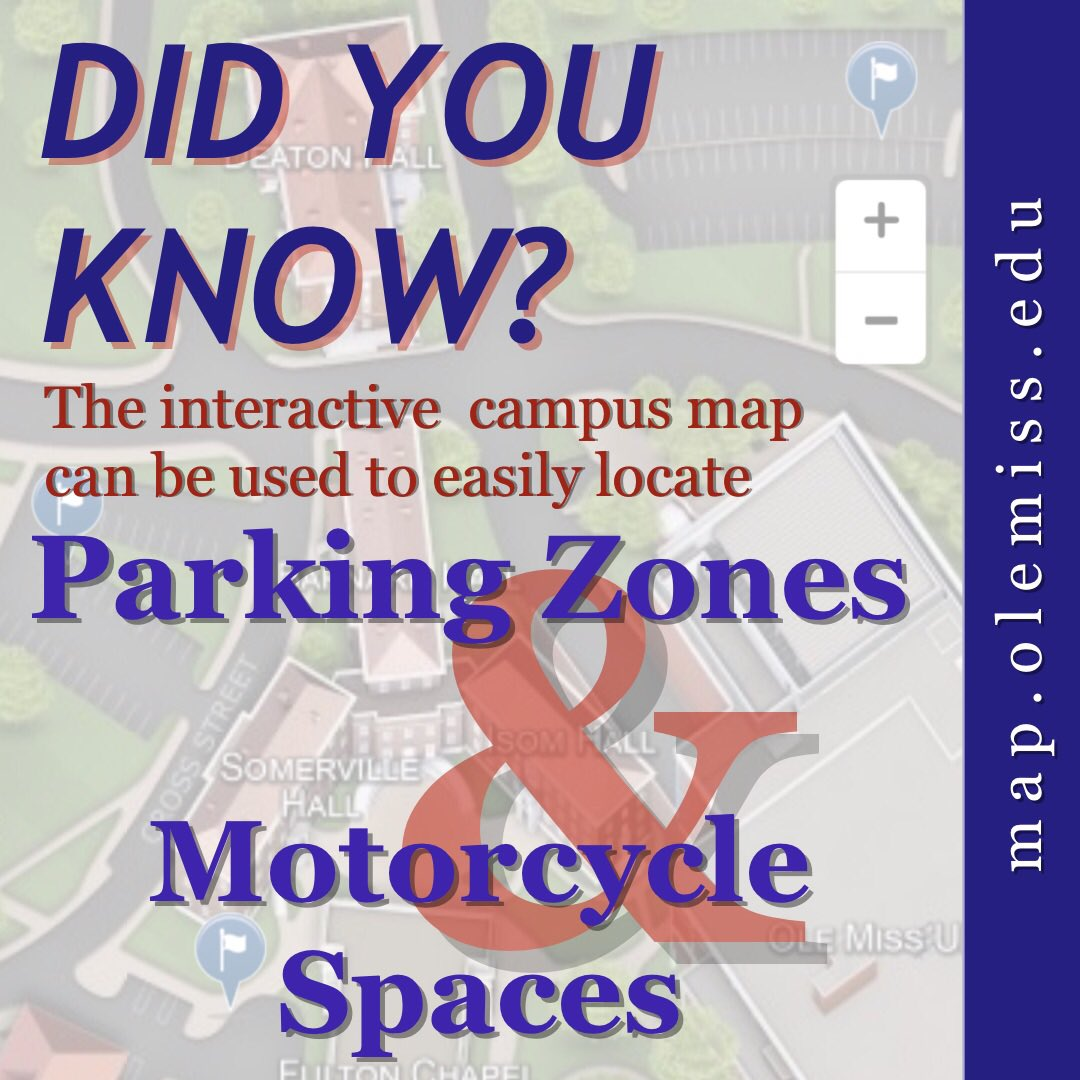 Ole Miss Parking On Twitter View An Interactive Map Via The Ole