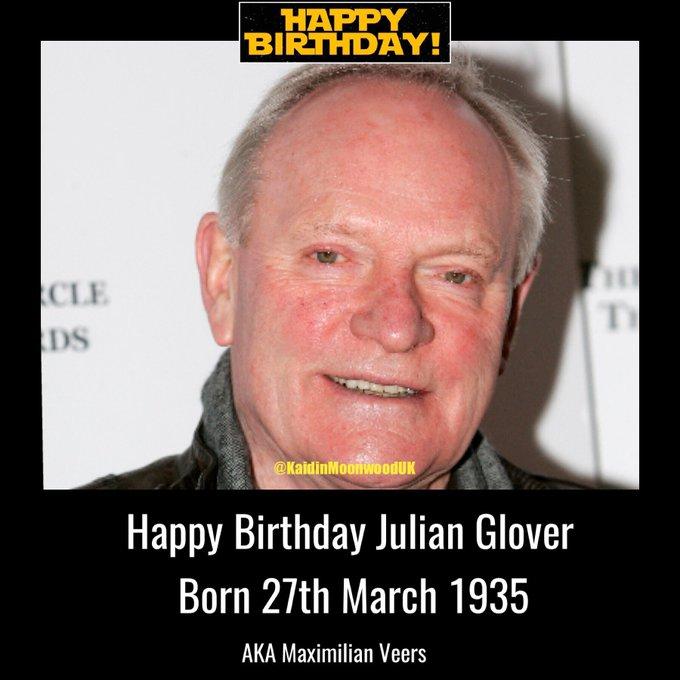 Happy Birthday Julian Glover aka General Veers. Born 27th March 1935.