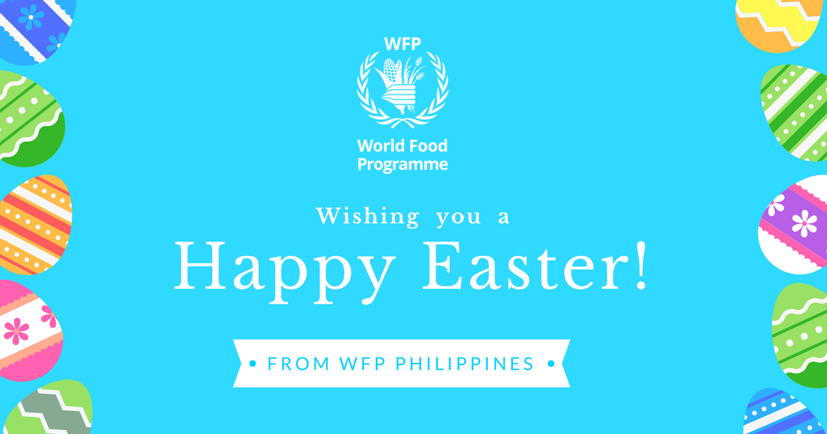 World Food Programme Philippines On Twitter Happy Easter From Wfp Philippines