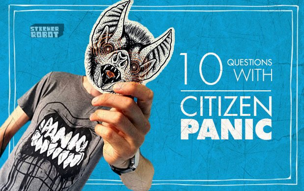 Read the interview and leave a comment here to enter https stickerobot com blog interviews 10 questions with sticker artist citizen panic