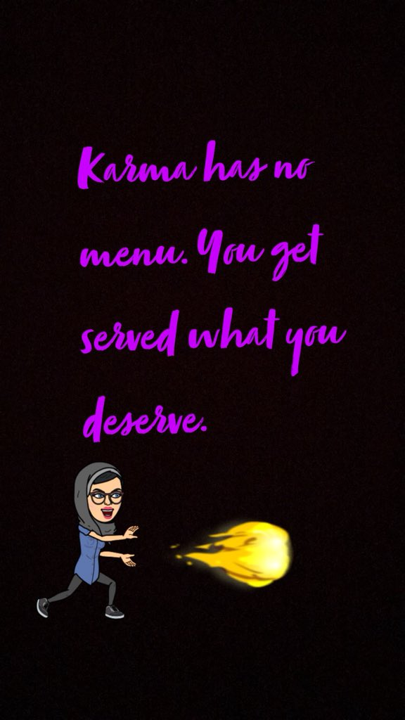 Quotes On Twitter Karma Has No Menu You Get Served What You
