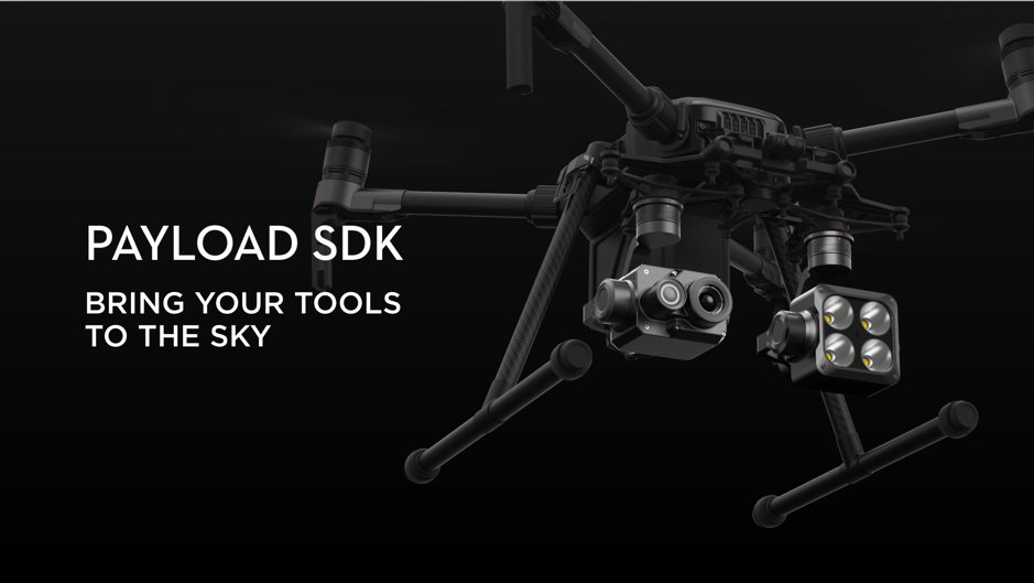 DJI Enterprise On Twitter Introducing The New Payload SDK
