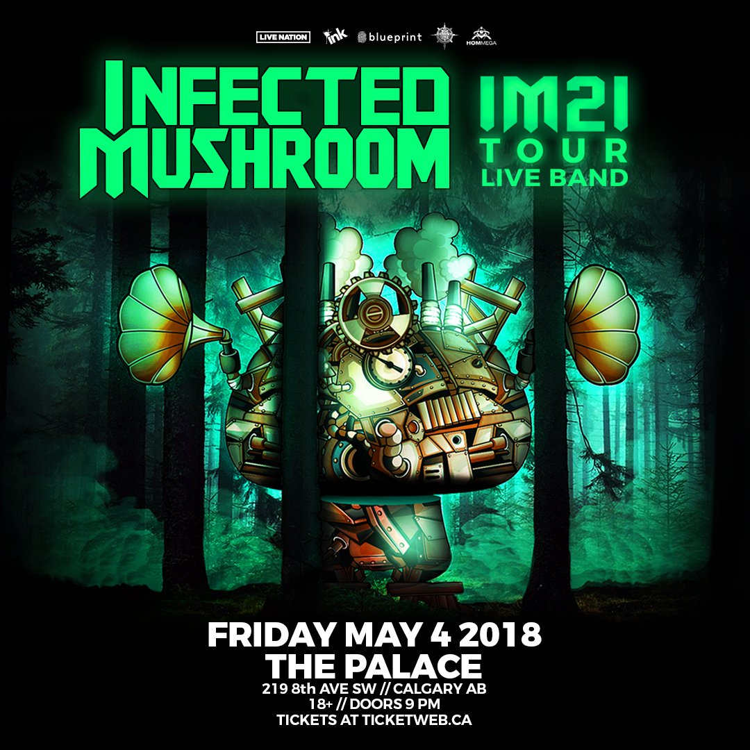 Infected mushroom on twitter calgarywell be at thepalaceyyc fan packages httparmyfected mushroomeventscalgary ab canada the palace ga tickets httpsbit2e2shpw picitterkdjob34xtb malvernweather Image collections