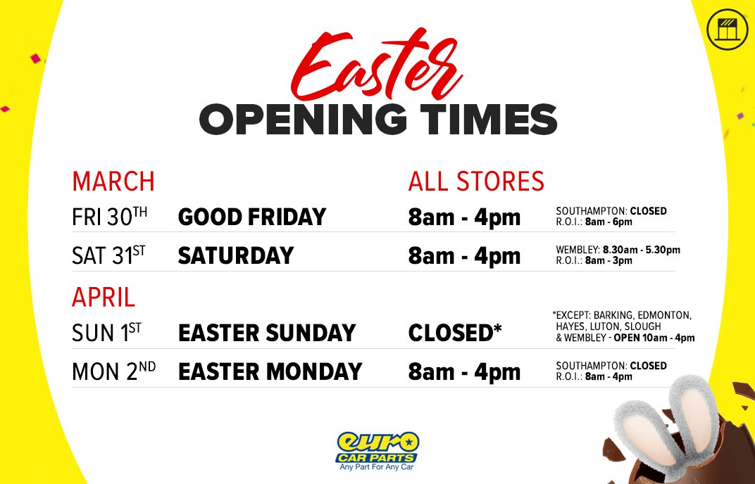 Euro Car Parts On Twitter Easter Opening Times Https T Co