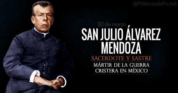 #Santoral | Hoy la Iglesia recuerda a San Julio Álvarez Mendoza. Sacerdote asesinado durante la Guerra Cristera