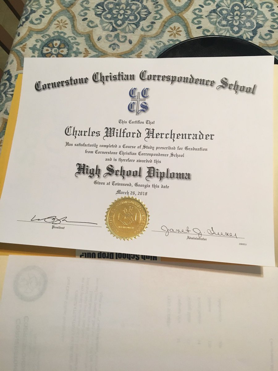 "cornerstone christian correspondence school Shelby Herchenrader on Twitter: ""My dad got his High School Diploma ..."