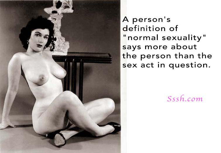 A person's definition of normal #sexuality says more...