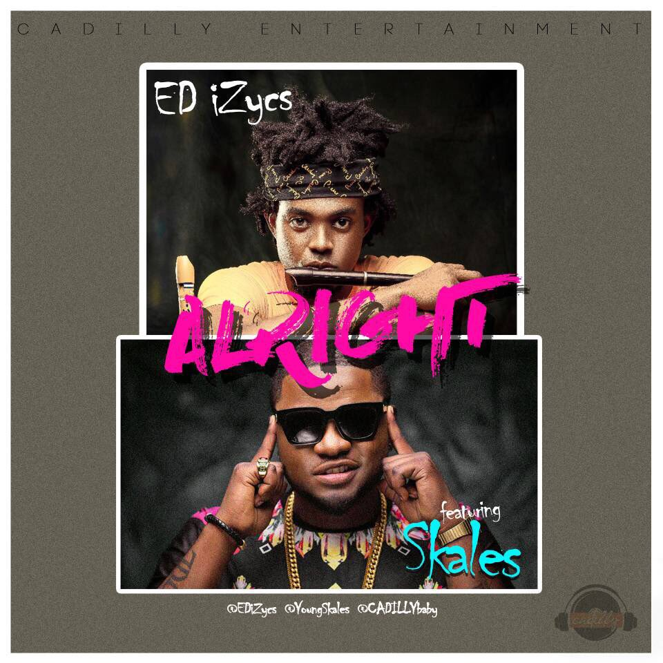 Be the first to watch new video from the Multi-talented International Jazz Guru, ED iZycs (@EDizycs) ft Skales (@youngskales) on his latest song/video titled 'Alright'. Stream via Youtube: youtube.com.convey.pro/l/mpe8n1Q by #MissWendy76 via @c0nvey