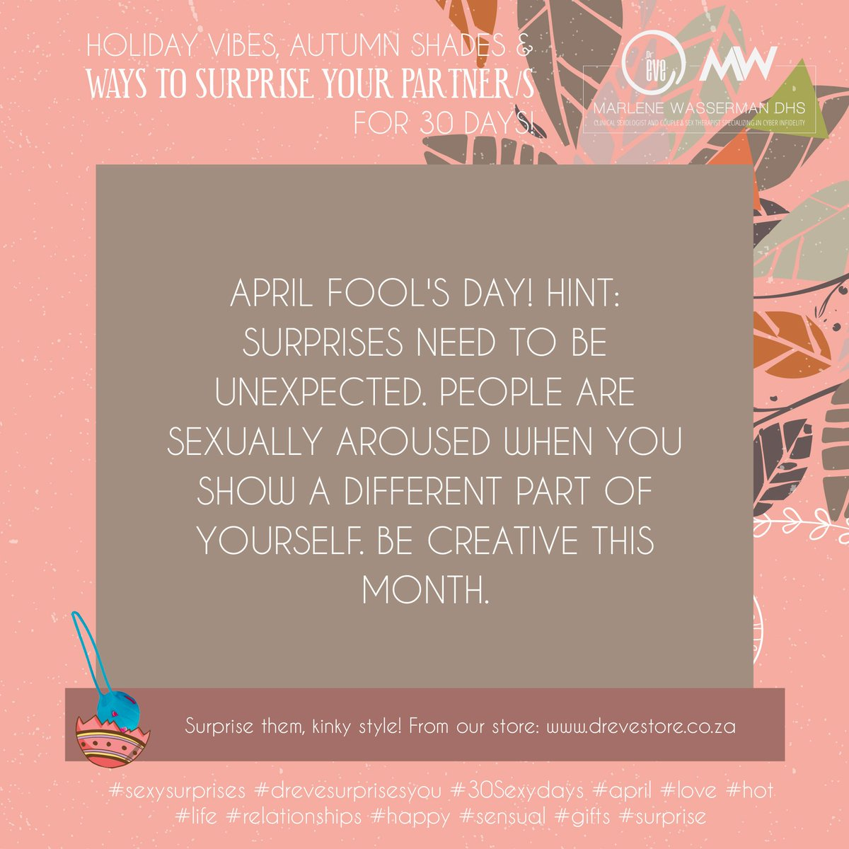 People Are Sexually Aroused When You Show A Different Part Of Yourself Be Creative This Month Sexysurprises Drevesurprisesyou 30Sexydays April Love