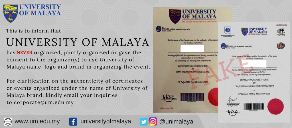 Universiti Malaya On Twitter Beware Of Fake Certificates Any Inquiries Email To Corporate Um Edu My