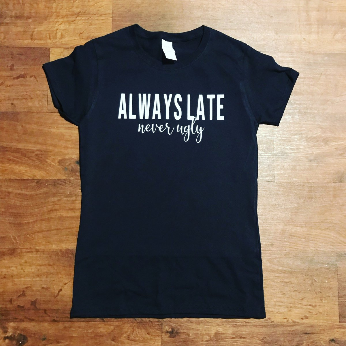 Creation Station On Twitter Excited To Share The Latest Addition To My Etsy Shop Always Late Never Ugly Https T Co Ytfyzjgpyt Clothing Women