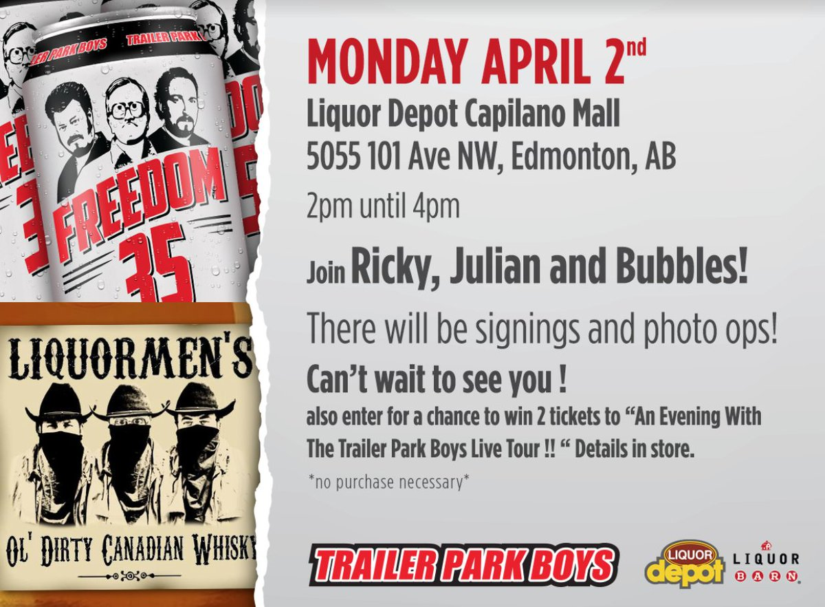 Trailer park boys on twitter edmonton who the fucks coming to you can also meet us tomorrow in calgary come along to liquor depot mount royal on tuesday april 3 from 2 4pmpicitterrd3uguu7by kristyandbryce Gallery