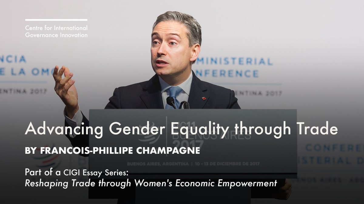 Cigi On Twitter Fpchampagne On Advancing Gender Equality   Sense Httpswwwcigionlineorgarticlesadvancinggenderequalitythroughtradeutmsourcetwitterutmmediumsocialutmcampaignwomentrade