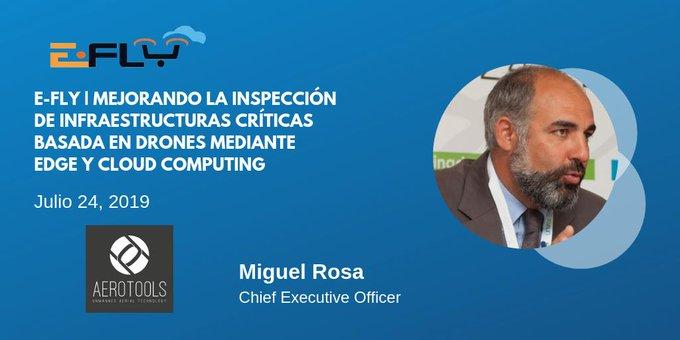 Miguel Rosa de @AeroToolsUAV participará en el evento de #EFLY en Madrid con la...
