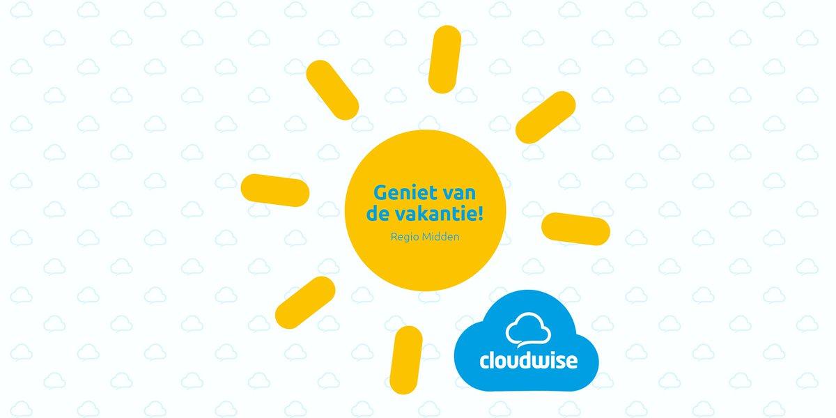 Vanaf vandaag is het ook voor Regio Midden tijd voor vakantie! Geniet ervan!! 🌞 #Cloudwise #vakantie #schoolvakantie