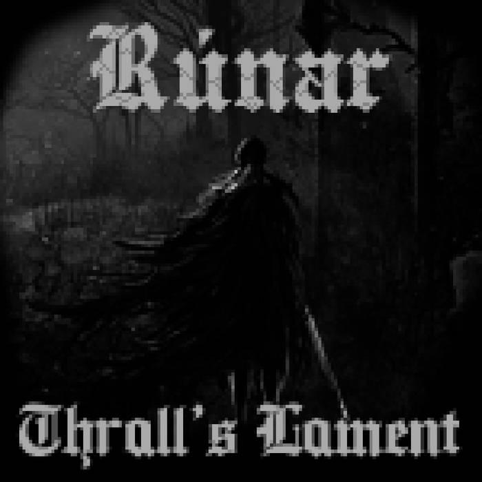 #dungeonsynth of the day. Day 158: Rúnar - Thrall's Lament  https:// runar.bandcamp.com/album/thralls- lament  … <br>http://pic.twitter.com/0qoSm65otm