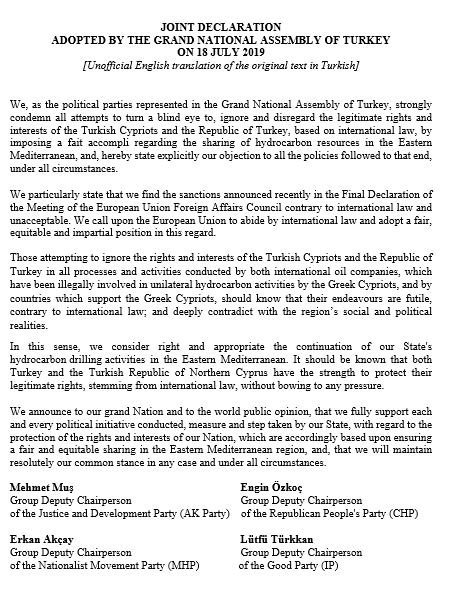 The Grand National Assembly of Turkey adopted yesterday (18 July) the Joint Declaration on the national position of Turkey in the Eastern Mediterranean.