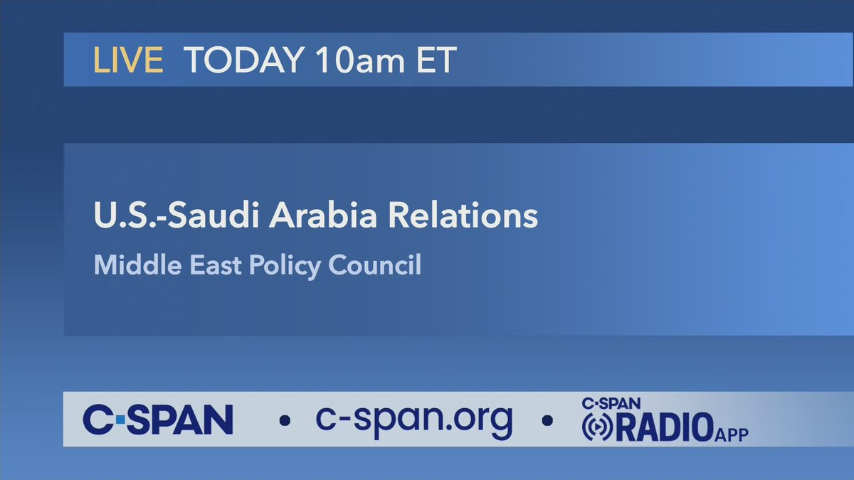 Discussion on U.S.-Saudi Arabia Relations, @MidEastPolicy hosts – LIVE at 10am ET on C-SPAN https://cs.pn/2JKpRsw