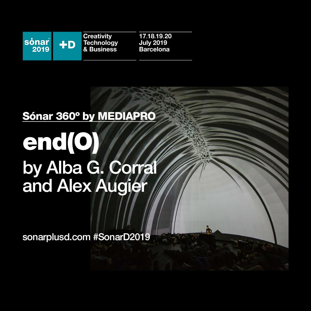 Sonar360º by @GrupoMEDIAPRO  'end(o)' by @AlbaGCorral and @AlexAugier   AV Show Live: 16.15 - 16.40  16.50 - 17.15  An immersive production originally created for @SATmontreal #sonarD2019