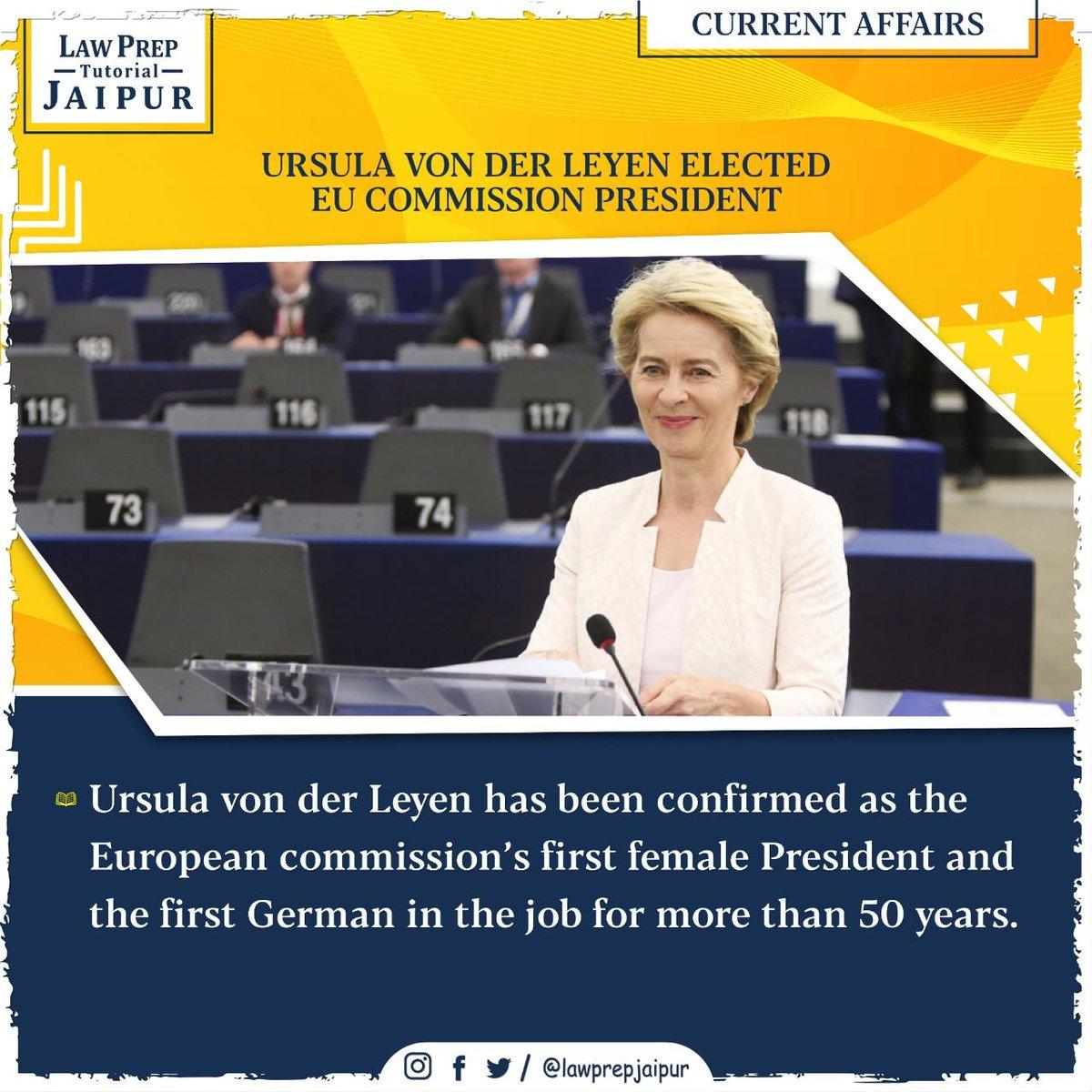 Stay connected for more such Current Affairs.  #Gk #CLATGK #CLAT2020 #CLATQuestions #currentaffairs #LegalGk #UrsulaVonDerLeyen #EuropeanCommissionPresident