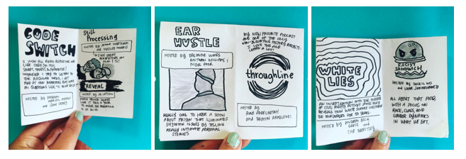 Many thanks to @sarahmirk for this zine about podcasts that help her think critically about whiteness.  Three @npr podcasts made the list including @NPRCodeSwitch, @throughlineNPR & #WhiteLiesPodcast.