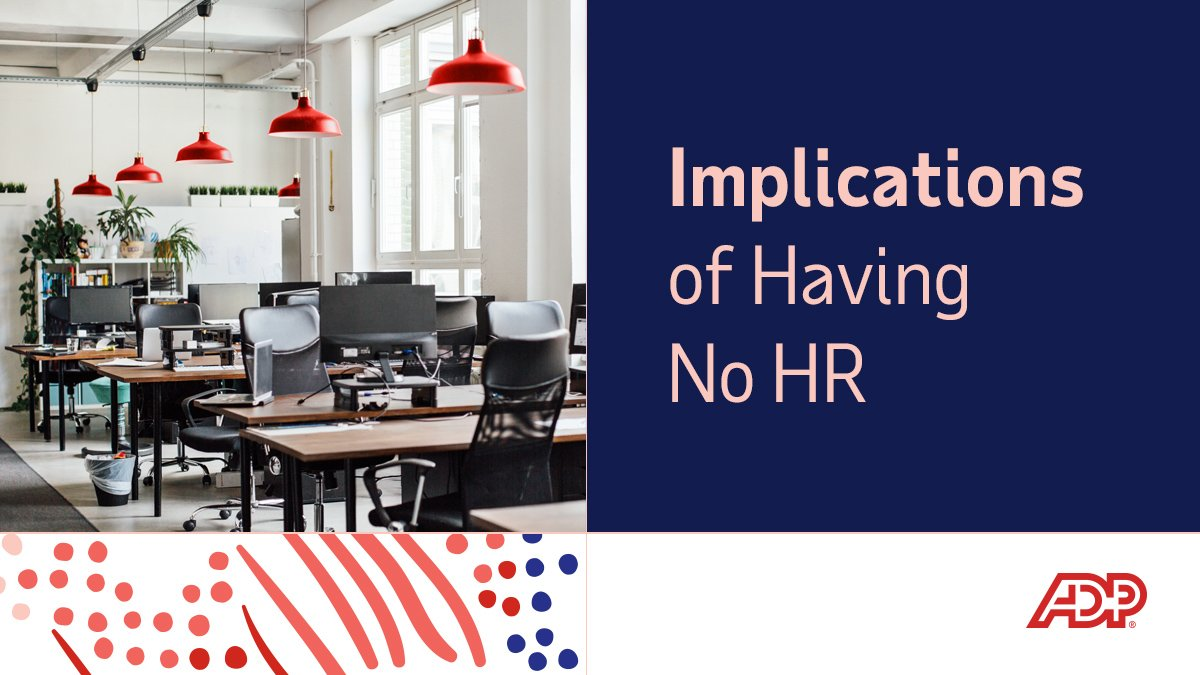 The implications of having no #HR for employees. What's at stake? http://bit.ly/2O2SVkw #TakeControlOfHR