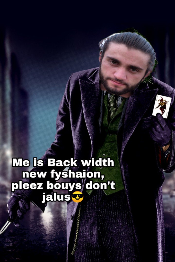 Me is backed width new fyshaions, pleese bouys don't jalus🙏🙏#fashion