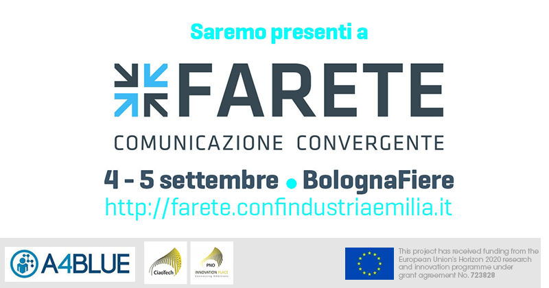 📆 Still planning your summer? We're ready for September instead! CiaoTech will participate to #FARETE, with a stand and a workshop focused on the #A4BLUE case history. More info. ➡ http://bit.ly/30LQjZZ  #H2020 #Horizon2020 @EU_H2020 @EU_Commission @ConfindustriaEM @RegioneER