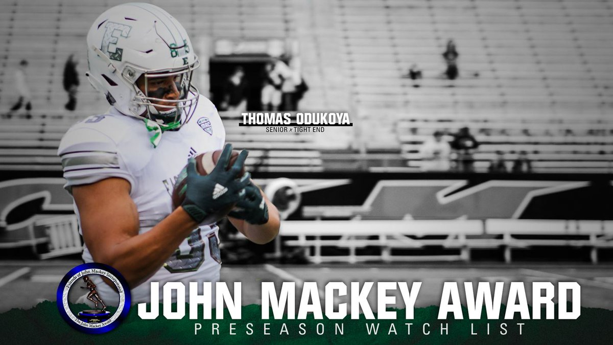 Thomas Odukoya (@ThomasO_) Named to John Mackey Award Preseason Watch List 📝 bit.ly/2XQjHB7 #EMUEagles 🦅 | #ETOUGH ⛓ | #CFBWatchMe