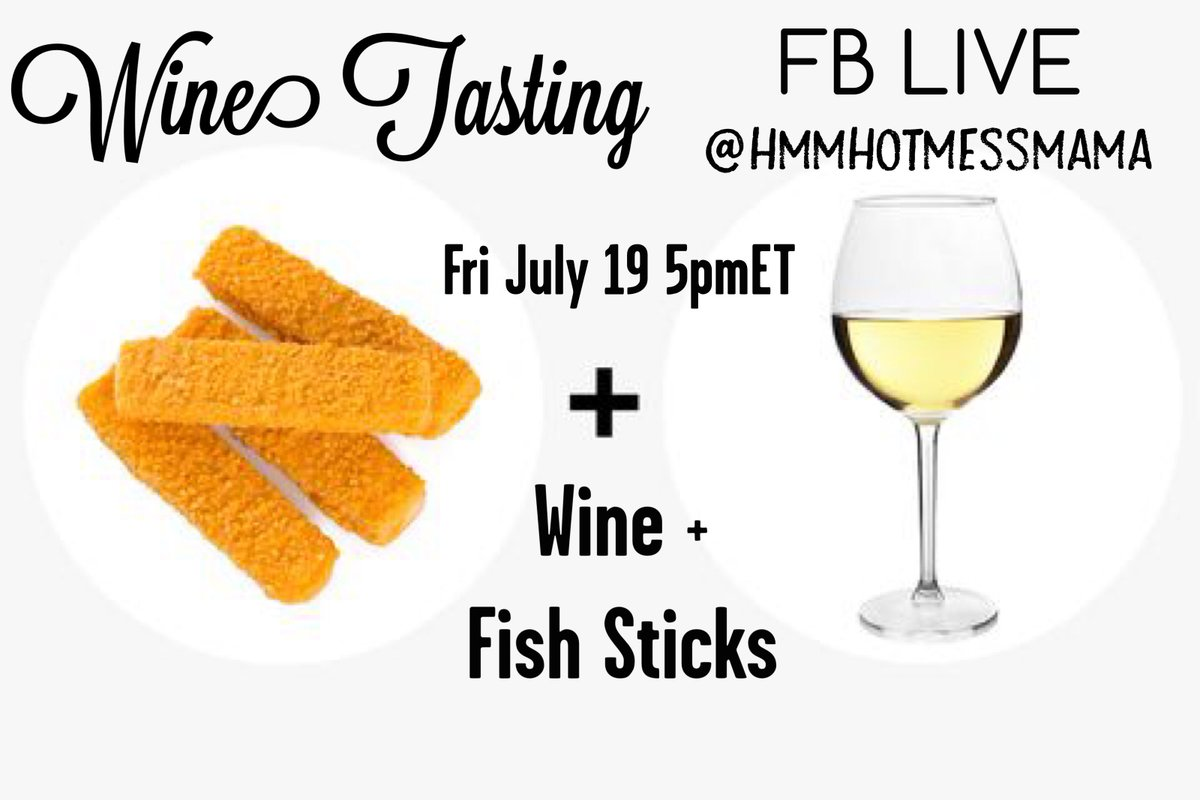 Wine taste w me Mamas tonite FB LIVE at hmmhotmessmama. Let's bake em up & wash em down. Long week mama. Happy hr! . #fishsticks #wine #winemom #winetasting #momdrinks #momtherapy #momwines #friday #happpyhour #happyfriday #chardonnay #riesling #rosè
