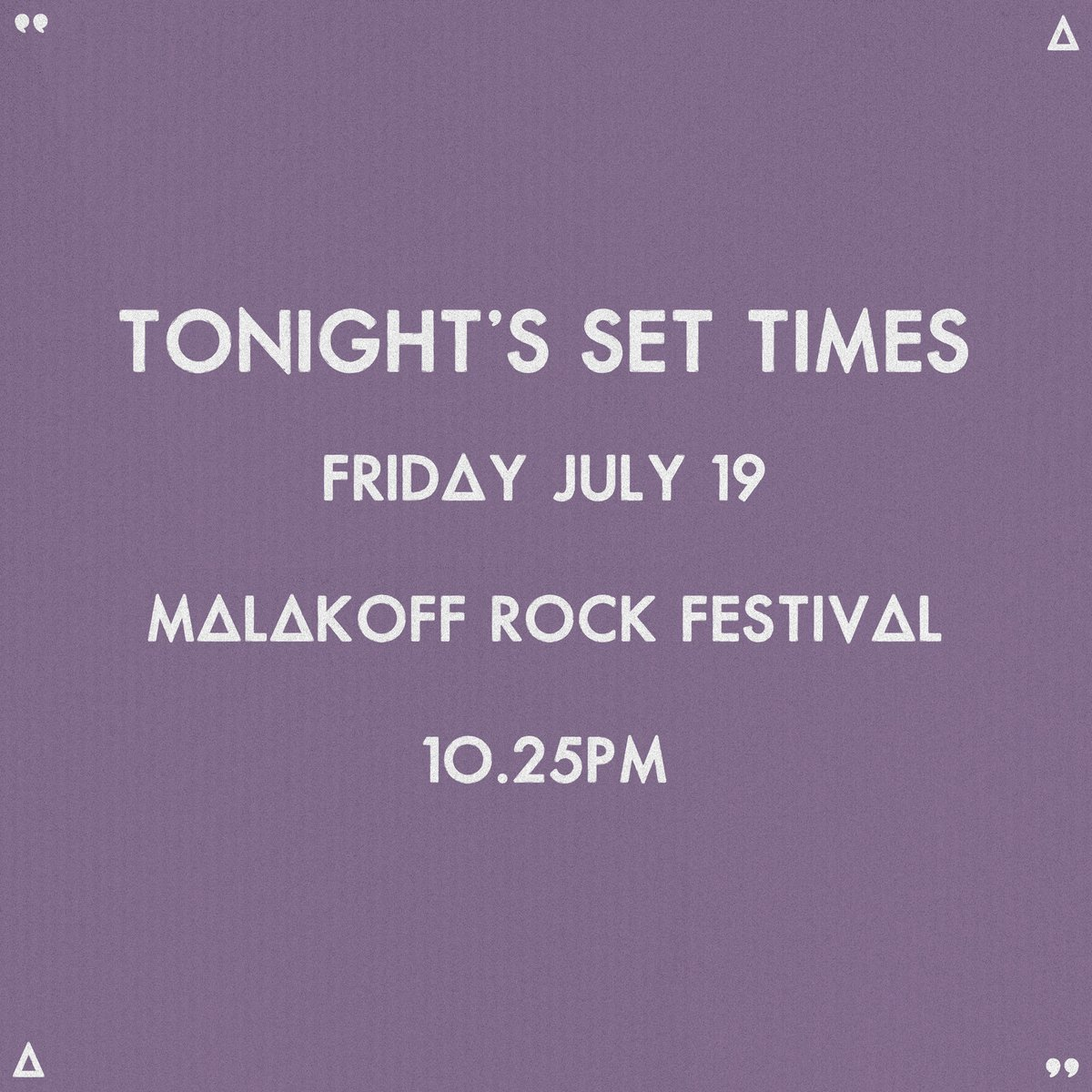 TONIGHT // 10.25PM @malakoff