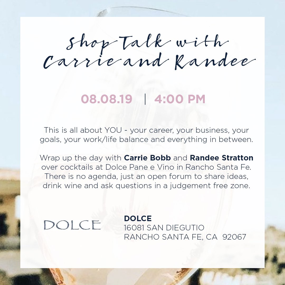 Be sure to join Randee Stratton and I at Dolce in Rancho Santa Fe on August 8 at 4:00 for another Shop Talk event! #shoptalk #dolce