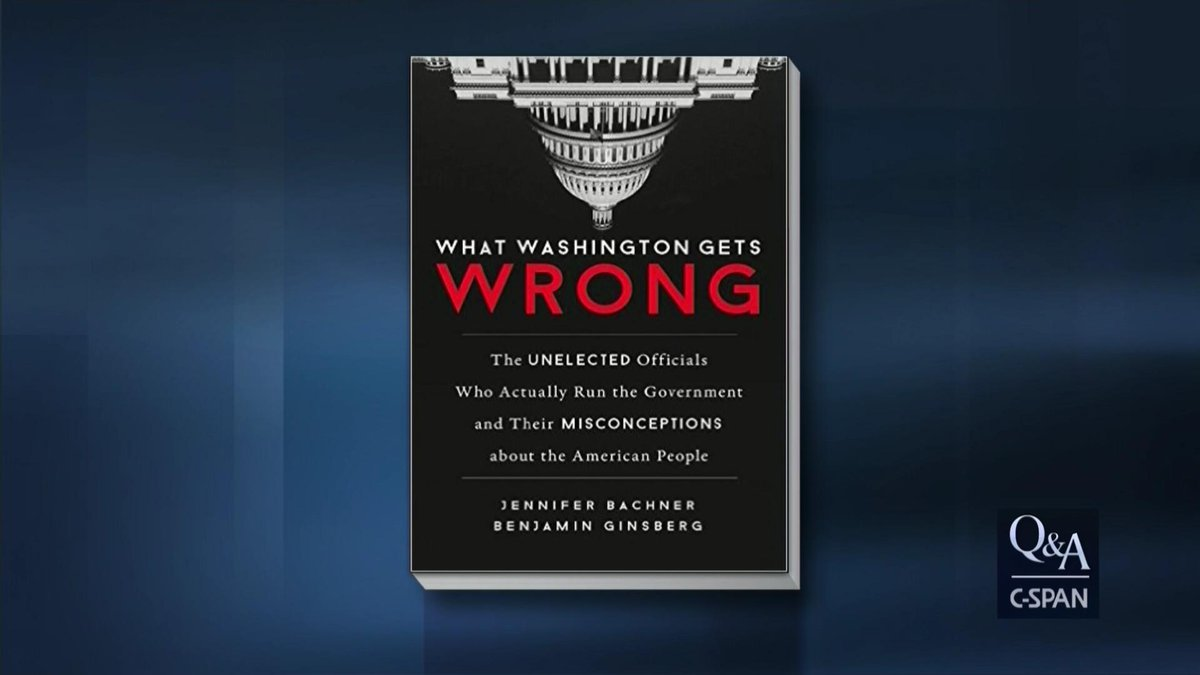"""Q&A with Professor Benjamin Ginsberg on """"What Washington Gets Wrong: The Unelected Officials Who Actually Run the Government and Their Misconceptions about the American People"""" – 8pm ET on C-SPAN https://cs.pn/2jZYVdf"""